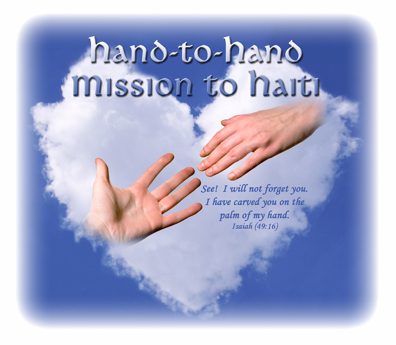 Hand to Hand Mission to Haiti